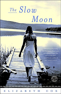 The Slow Moon - Cox, Elizabeth