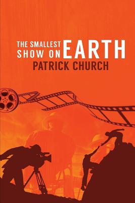 The Smallest Show on Earth - Church, Patrick