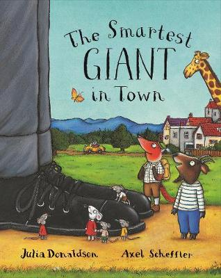 The Smartest Giant in Town - Donaldson, Julia