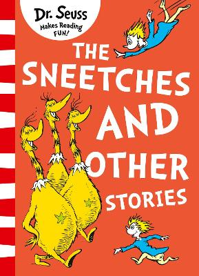 The Sneetches and Other Stories - Seuss, Dr.