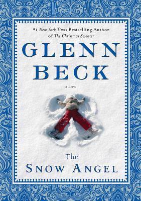The Snow Angel - Beck, Glenn