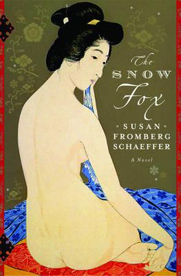 The Snow Fox - Schaeffer, Susan Fromberg