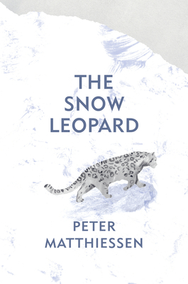 The Snow Leopard - Matthiessen, Peter