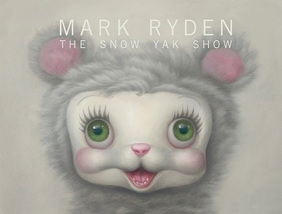 The Snow Yak Show - Ryden, Mark, and Nara, Yoshitomo (Foreword by)