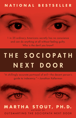 The Sociopath Next Door - Stout, Martha