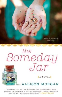 The Someday Jar - Morgan, Allison
