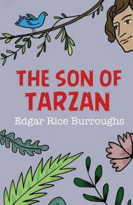 The Son of Tarzan - Burroughs, Edgar Rice