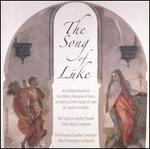 The Song of Luke: An Oratorio by Cyprian Consiglio