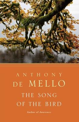 The Song of the Bird - De Mello, Anthony