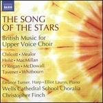The Song of the Stars: British Music for Upper Voice Choir