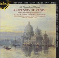 The Songmaker' Almanac: Souvenirs de Venise - Ann Murray (mezzo-soprano); Anthony Rolfe Johnson (tenor); Brian Brooks (violin); Felicity Lott (soprano);...