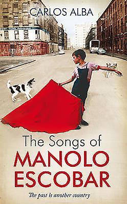 The Songs of Manolo Escobar - Alba, Carlos