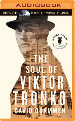 The Soul of Viktor Tronko - Naramore, Mikael (Read by)