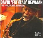 "The Soulful Mr. Newman - David ""Fathead"" Newman"