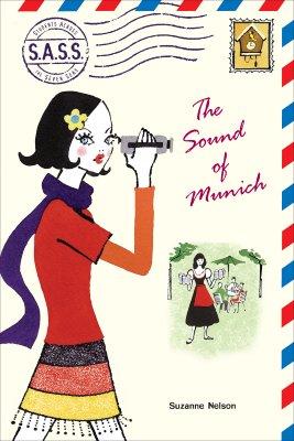 The Sound of Munich - Nelson, Suzanne