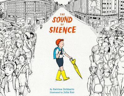 The Sound of Silence - Goldsaito, Katrina, and Kuo, Julia