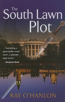 The South Lawn Plot - O'Hanlon, Ray