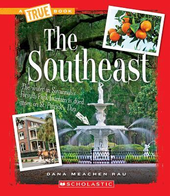 The Southeast - Rau, Dana Meachen