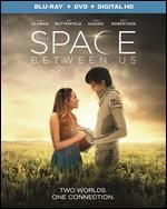 The Space Between Us [Includes Digital Copy] [UltraViolet] [Blu-ray/DVD] [2 Discs]