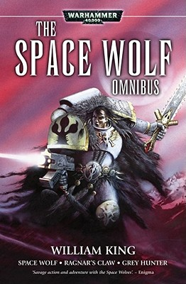 The Space Wolf Omnibus - King, William