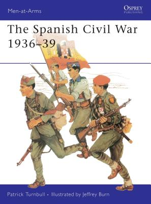 The Spanish Civil War 1936-39 - Turnbull, Patrick