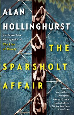 The Sparsholt Affair - Hollinghurst, Alan