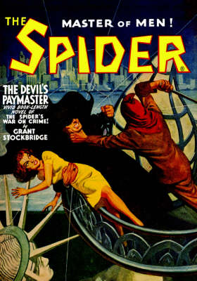 The Spider: The Devil's Paymaster - Stockbridge, Grant