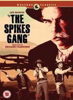 The Spikes Gang - Richard Fleischer
