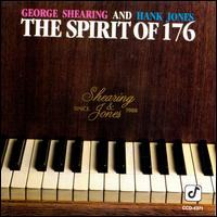 The Spirit of 176 - George Shearing and Hank Jones