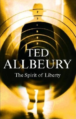 The Spirit of Liberty - Allbeury, Ted