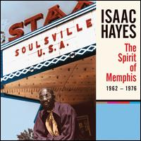 The Spirit of Memphis 1962-1976 - Isaac Hayes