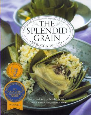 The Splendid Grain - Wood, Rebecca