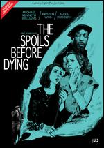 The Spoils Before Dying - Matt Piedmont