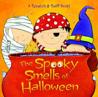 The Spooky Smells of Halloween - Man-Kong, Mary, and Garofoli, Viviana (Illustrator)