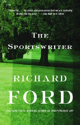 The Sportswriter: Bascombe Trilogy (1) - Ford, Richard
