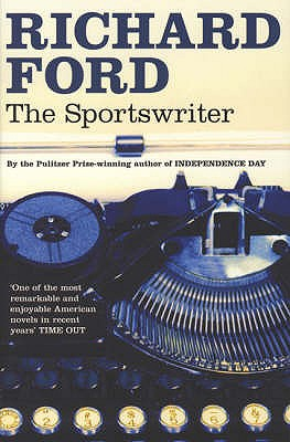 The Sportswriter - Ford, Richard