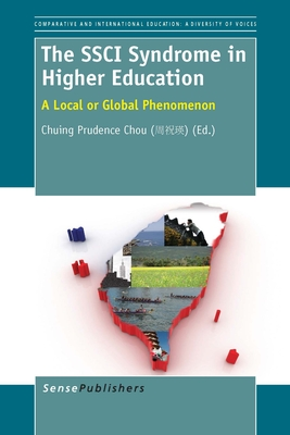 The Ssci Syndrome in Higher Education: A Local or Global Phenomenon - Chou, Chuing Prudence