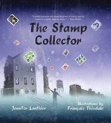 The Stamp Collector - Lanthier, Jennifer