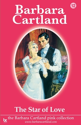The Star of Love - Cartland, Barbara