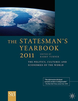 The Statesman's Yearbook: The Politics, Cultures and Economies of the World - Turner, B (Editor)