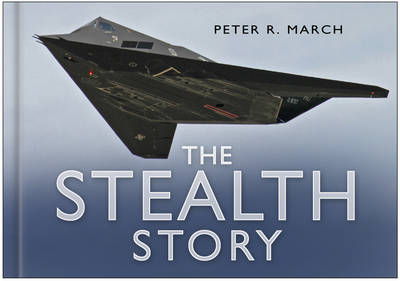 The Stealth Story - March, Peter R