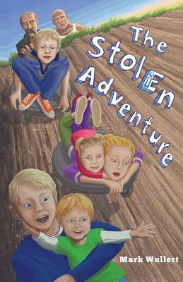 The Stolen Adventure: The Stolen Adventure - Wullert, MR Mark a