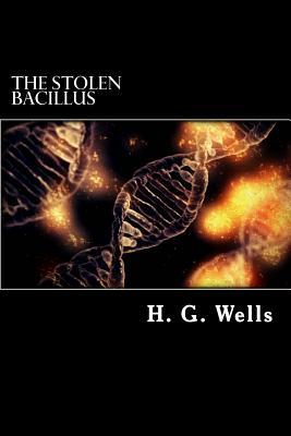 The Stolen Bacillus - H G Wells
