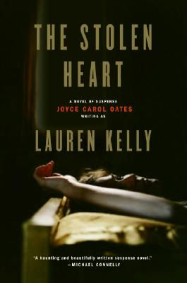 The Stolen Heart: A Novel of Suspense - Kelly, Lauren