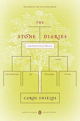 The Stone Diaries - Shields, Carol, and Lively, Penelope (Introduction by)