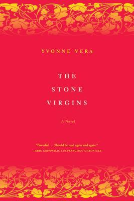 The Stone Virgins - Vera, Yvonne