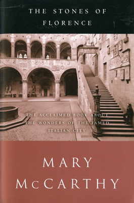 The Stones of Florence - McCarthy, Mary