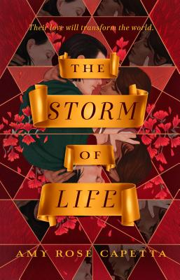 The Storm of Life - Capetta, Amy Rose