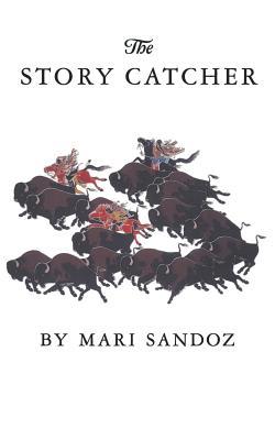 The Story Catcher - Sandoz, Mari