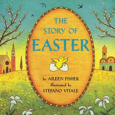 The Story of Easter - Fisher, Aileen